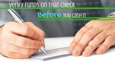 Verify Funds on a Check Before You Cash/Deposit it - Why it is