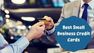Best Small Business Credit Cards Of 2020 Consumerismcommentary