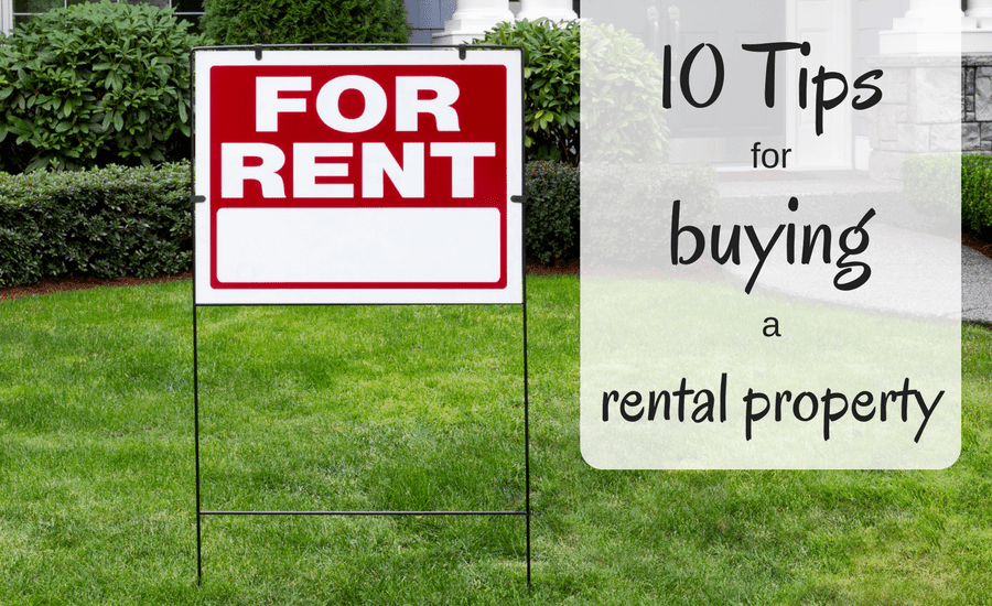 10 Tips For Buying a Rental Property - Consumerism Commentary