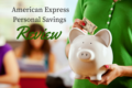 American Express Personal Savings Review