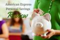 American Express Personal Savings Review