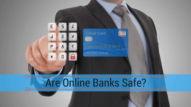 online banks safe