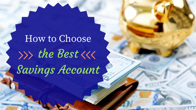 Choose the Best Savings Account