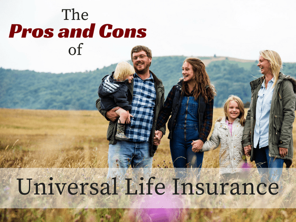 universal life insurance pros and cons