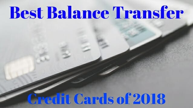 Best Balance Transfer Credit Cards Of 2020 Pick Your 0 Apr Card Wisely