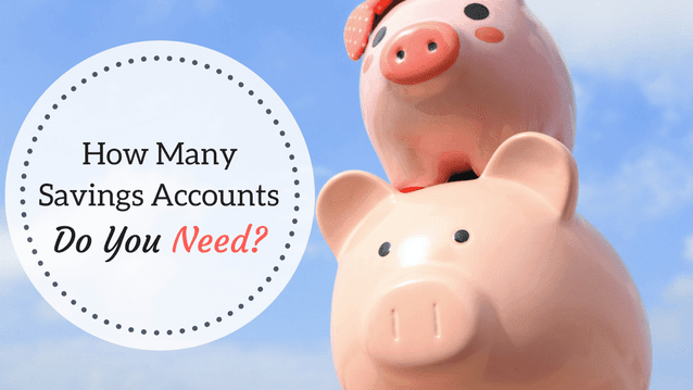 how many savings accounts do you need