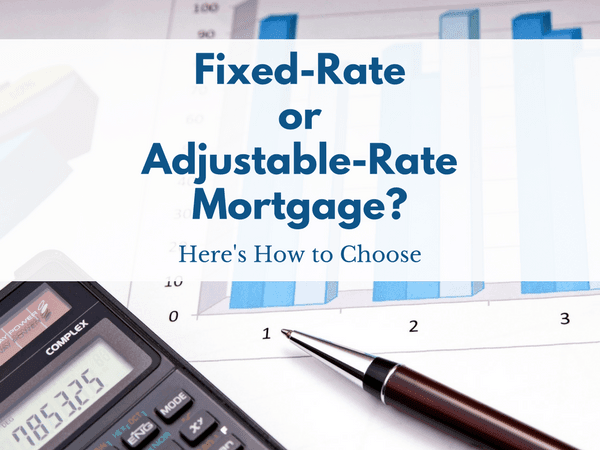 fixed-rate vs adjustable-rate mortgage