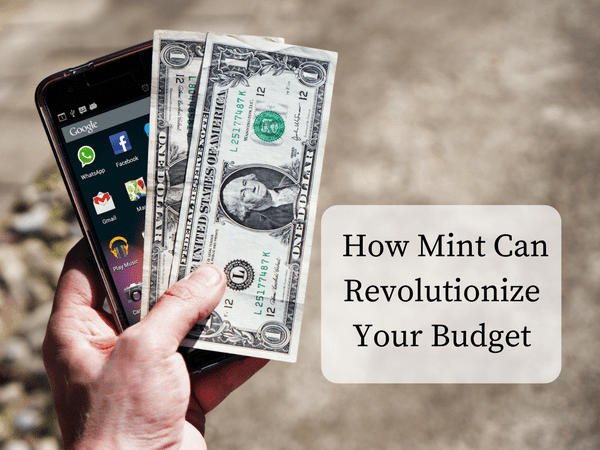 How Mint Can Revolutionize Your Budget