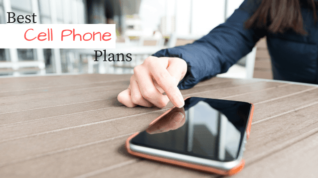 best cell phone plans in 2017