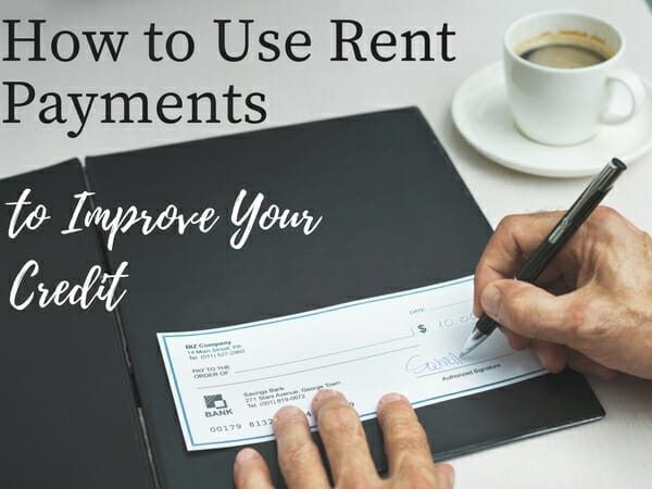 Rent Payments to Improve Your Credit