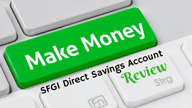 SFGI Direct Savings Account Review