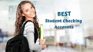 Best Student Checking Accounts For 2019 | The Best Terms And Rates