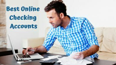 Best Online Checking Accounts in 2019 | Get The Best Term, Instantly